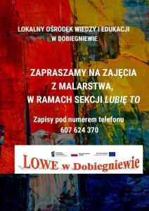 Zaproszenie na zajęcia z malarstwa w ramach projektu LOWE w Dobiegniewie