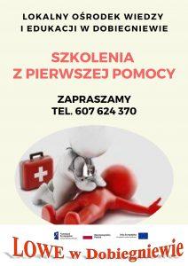 Zaproszenie na szkolenia z udzielania pierwszej pomocy w ramach projektu LOWE w Dobiegniewie
