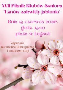 """XVII Piknik Klubów Seniora pn. """"I znów zakwitły jabłonie"""""""