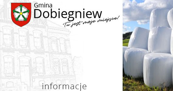 Usuwanie odpadów z folii rolniczej w gminie Dobiegniew 2021