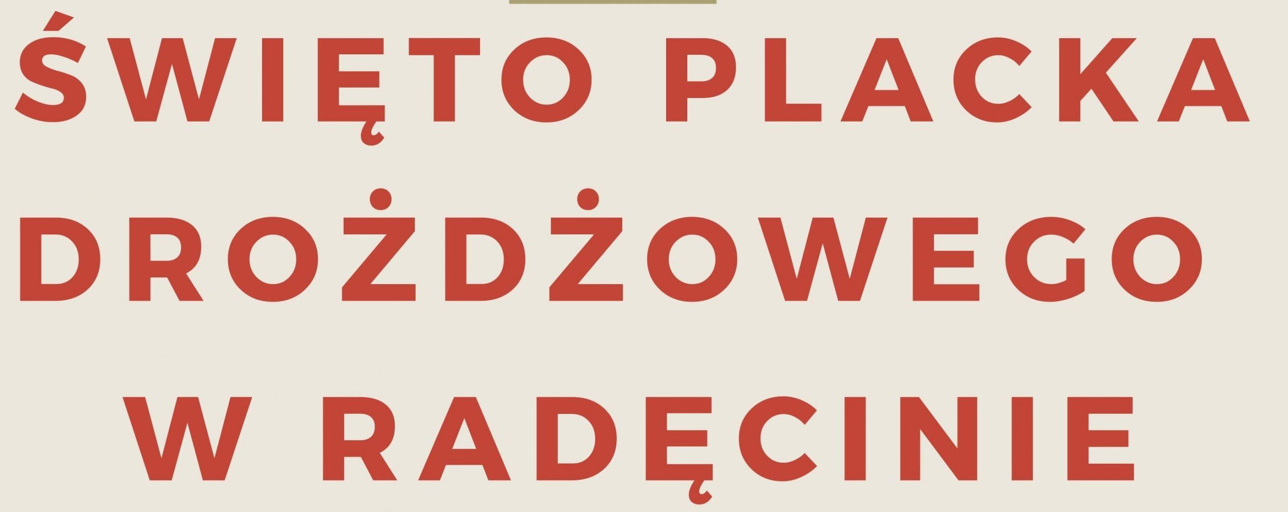 Święto Placka Drożdżowego w Radęcinie